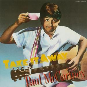 Paul McCartney - Take It Away