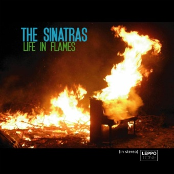 The Sinatras - Life in Flames