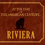 Riviera - At the End of the American Century