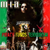 M.I.A. and Diplo - Piracy Funds Terrorism, Vol. 1