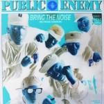 Public-Enemy-Bring-The-Noise