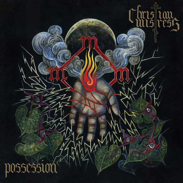 Christian Mistress – Possession