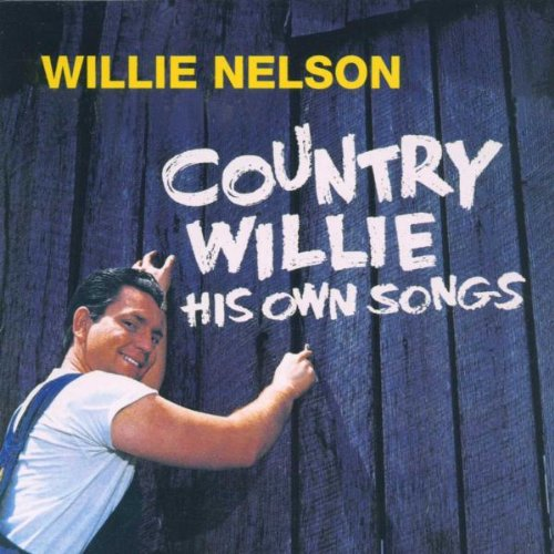 Country Willie - His Own Songs