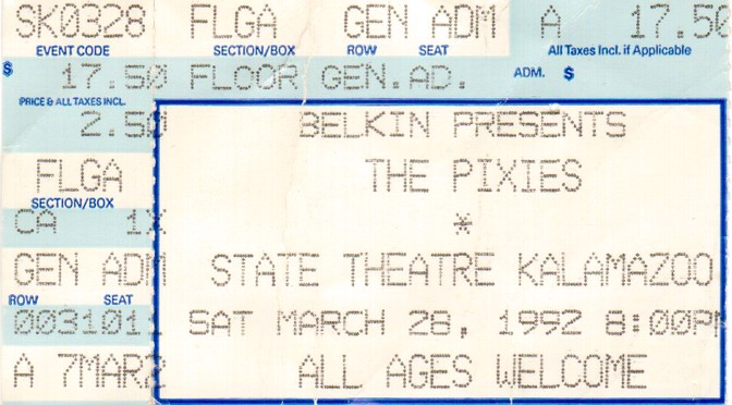 Ticketstubs: The Pixies in Kalamazoo, 1992